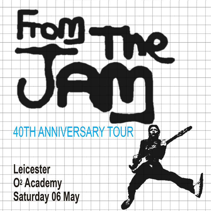 From The Jam - From the Jam - Leicester