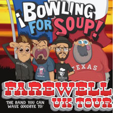 Bowling For Soup - Bid Farewell Tour 2013 - Tickets