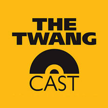 THE TWANG AND CAST SHEFFIELD - Tickets