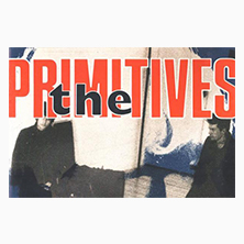 The Primitives LONDON - Tickets