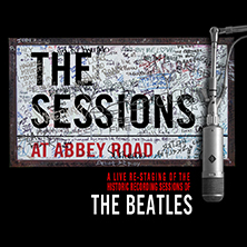 The Sessions At Abbey Road ABERDEEN - Tickets