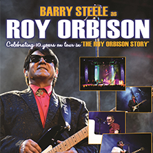 Barry Steele & Friends:The Orbison Story