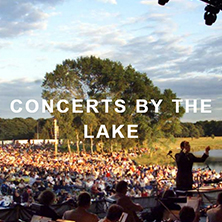 CONCERTS BY THE LAKE at TATTON PARK