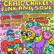 The Craig Charles Funk And Soul Club New Year'S Eve Extravaganza