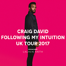 Craig David - 'following My Intuition' World Tour 2017 + Support