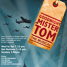 Goodnight Mr Tom: The Musical