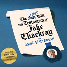 The Lost Will & Testament Of Jake Thackray
