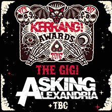 The Kerrang! Awards 2016 with Asking Alexandria