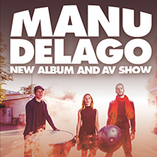 Manu Delago LONDON - Tickets