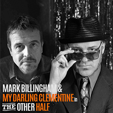 MARK BILLINGHAM and MY DARLING CLEMENTINE in THE OTHER HALF