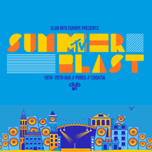 Club MTV Europe - Summerblast