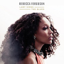 Rebecca Ferguson – Lady Sings The Blues Tour 2016