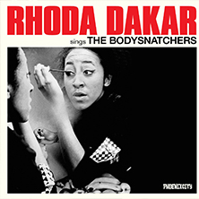 Rhoda Dakar Sings The Bodysnatchers