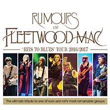 Rumours Of Fleetwood Mac - Tickets