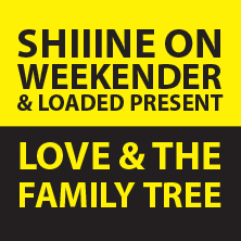 Love & The Family Tree LONDON - Tickets