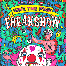Sink The Pink: Freakshow