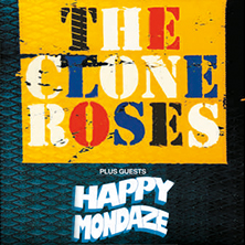 The Clone Roses + Happy Mondaze