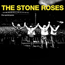 The Stone Roses - Seated Tickets