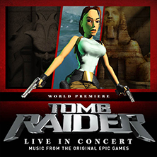 Tomb Raider - Live In Concert