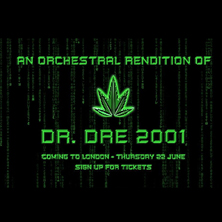 An Orchestral Rendition Of Dr.Dre's 2001 LONDON - Tickets