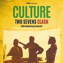 "Culture - ""Two Sevens Clash"" 40th Anniversary Concert"