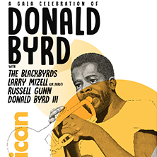 A Gala Celebration of Donald Byrd