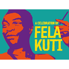 A Celebration Of Fela Kuti