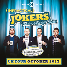 Impractical Jokers - The 'Wheres Larry?' Tour - Comedy Package