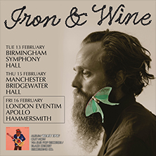 Iron And Wine LONDON - Tickets