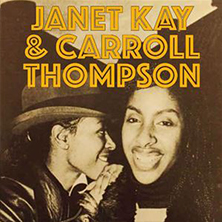 Janet Kay & Carroll Thompson