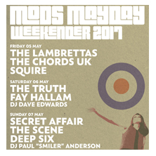 Mods Mayday 2017 - Day One - The Lambrettas + The Chords Uk