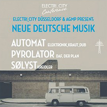 Neue Deutsche Musik - Automat, Pyrolator, Sølyst LONDON - Tickets