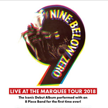 "Nine Below Zero ""Live At The Marquee"" Tour"