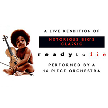 Notorious B.I.G-An Orchestral Rendition