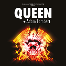 Queen + Adam Lambert - Tickets