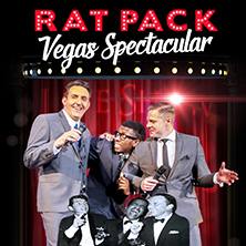 Rat Pack Vegas Spectacular Show NEWCASTLE UPON TYNE - Tickets