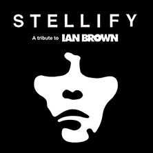 Stellify - A Tribute To Ian Brown