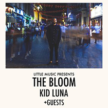 The Bloom + Kid Luna