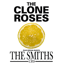 The Clone Roses V's The Smiths Ltd