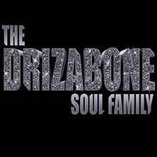 DRIZA BONE SOUL FAMILY