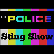 The Police / Sting Show