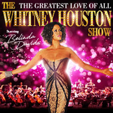 The Whitney Houston Show NEWCASTLE UPON TYNE - Tickets