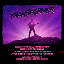 Transformer Presents Swans, The Fall, Royal Trux & More