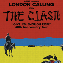 London Calling Play The Clash ´give 'Em Enough Rope´ 40th Anniversary Tour