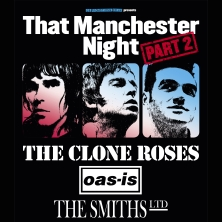 That Manchester Night Feat..The Clone Roses, Oas-Is, The Smiths Ltd
