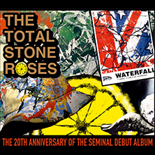 The Total Stone Roses – Stone Roses 30th Album Anniversary Tour