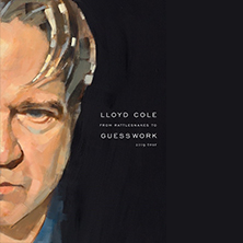 Lloyd Cole From Rattlesnakes To Guesswork 2019 Tour