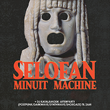 Selofan & Minuit Machine