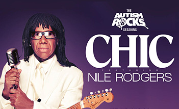 Autism Rocks Presents CHIC featuring Nile Rodgers