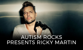 Autism Rocks Presents Ricky Martin